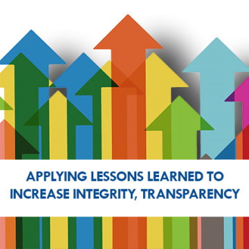 Applying Lessons Learned to Increase Integrity, Transparency