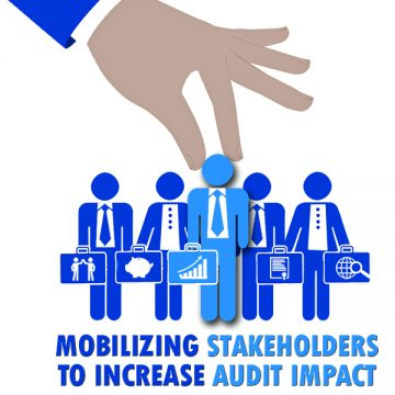 Mobilizing Stakeholders to Increase Audit Impact