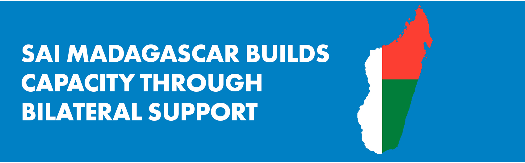 SAI Madagascar Builds Capacity through Bilateral Support